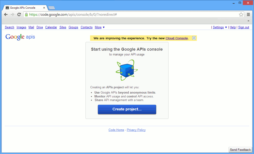 Press Create at the Google API Console to start creating your Google Project.