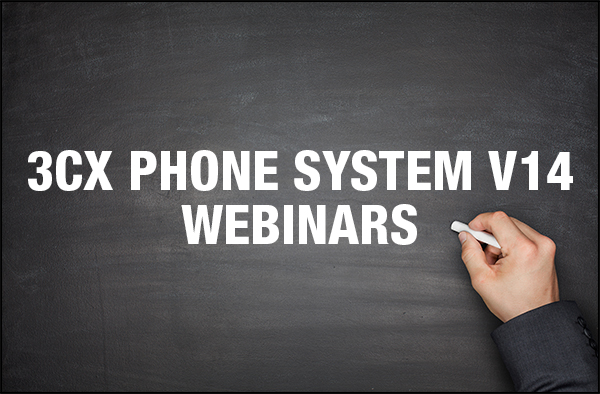 3CX has organized 3CX Webinars for resellers to learn all the new features of 3CX Phone System v14 as well as the new Cloud -ready status.